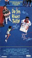 Do The Right Thing VHS