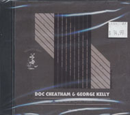 Doc Cheatham & George Kelly CD