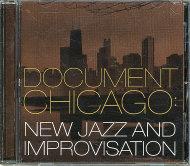 Document Chicago: New Jazz and Improvisation CD