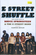 E Street Shuffle: The Glory Days of Bruce Springsteen & The E Street Band Book