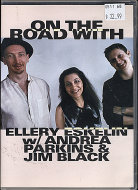 Ellery Eskelin / Andrea Parkins / Jim Black DVD