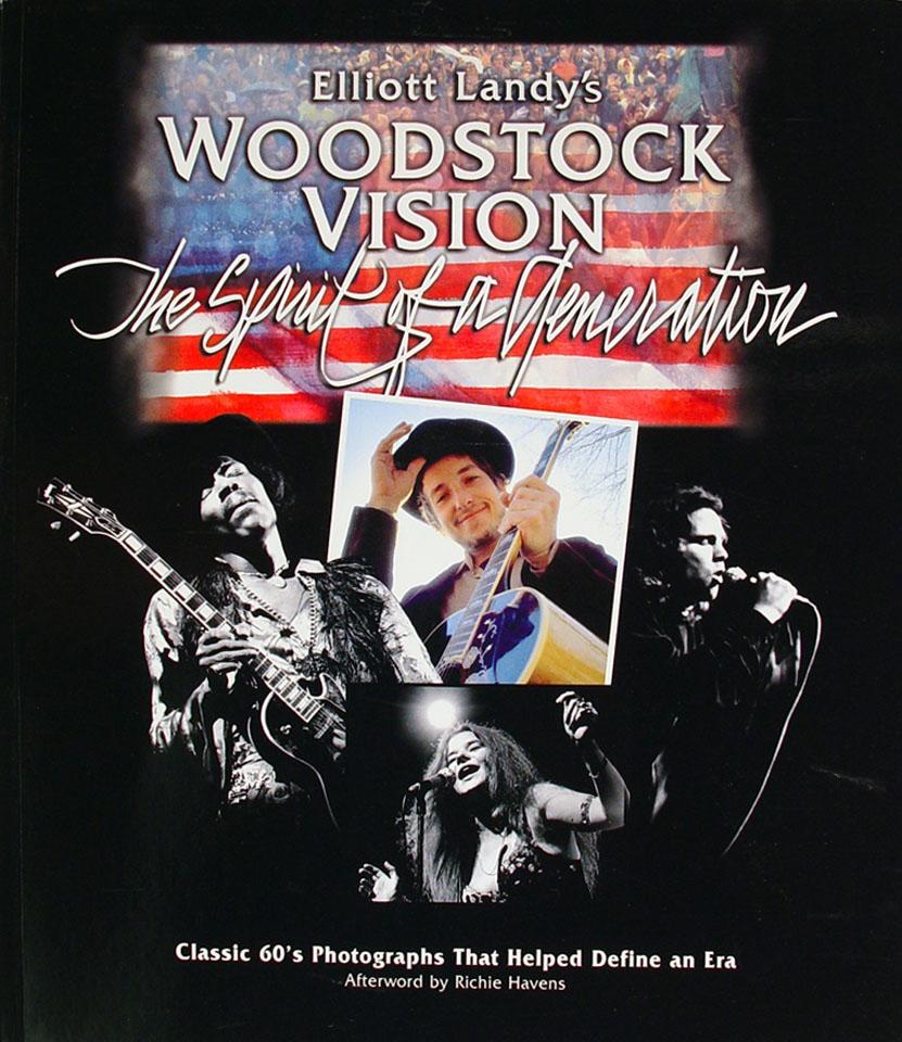 Elliott Landy's Woodstock Vision, The Spirit Of A Generation