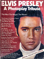 Elvis Presley: A Photoplay Tribute Magazine