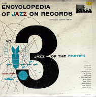 "Encyclopedia Of Jazz On Records: Vol. 3 Jazz Of The Forties Vinyl 12"" (Used)"