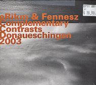 eRikm & Fennesz: Complementary Contrasts / Donaueschingen(2003) CD