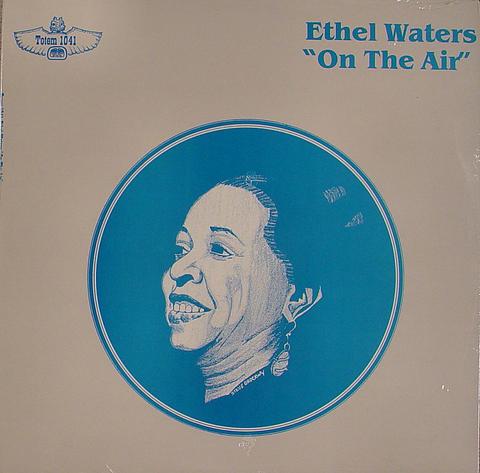 """Ethel Waters Vinyl 12"""" (New)"""