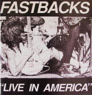 "Fastbacks Vinyl 7"" (Used)"