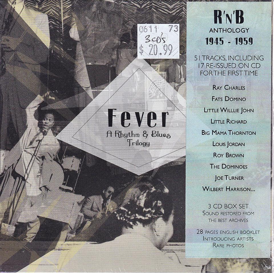 Fever: A Rhythm & Blues Trilogy (1949-1959) CD