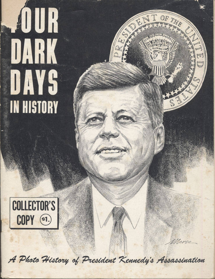 For Dark Days In History: November 22, 23, 24, 25, 1963