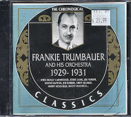 Frankie Trumbauer And His Orchestra CD