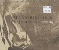 Fred Lonberg-Holm / Piotr Melech CD