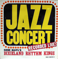 "Gene Mayl's Dixieland Rhythm Kings Vinyl 12"" (New)"