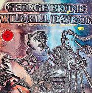 """George Brunis / Wild Bill Davison Vinyl 12"""" (Used)"""
