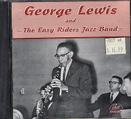George Lewis And The Easy Riders Jazz Band CD