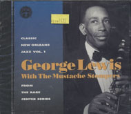 George Lewis With The Mustache Stompers CD