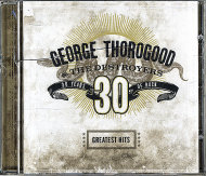 George Thorogood & The Destroyers CD