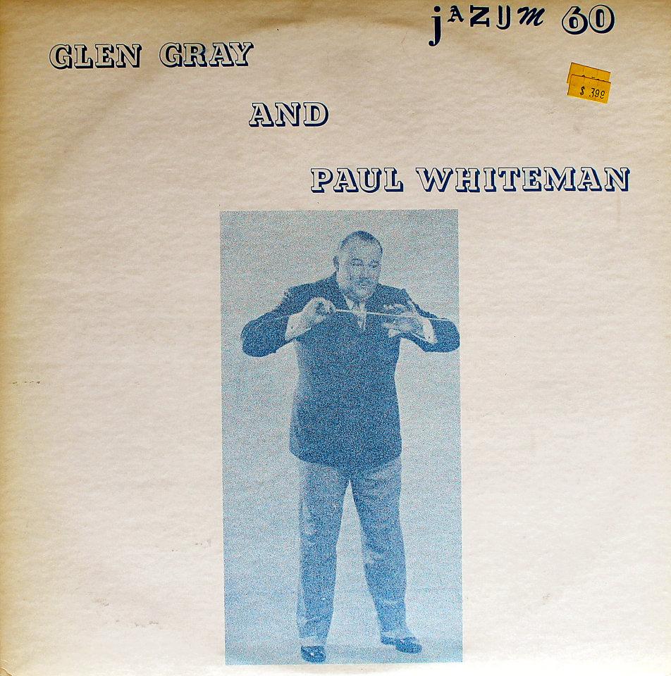 """Glen Gray And Paul Whiteman Vinyl 12"""" (Used)"""