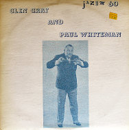 "Glen Gray And Paul Whiteman Vinyl 12"" (Used)"