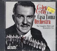 Glen Gray & The Casa Loma Orchestra CD