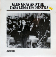 "Glen Gray and the Casa Loma Orchestra Vinyl 12"" (New)"