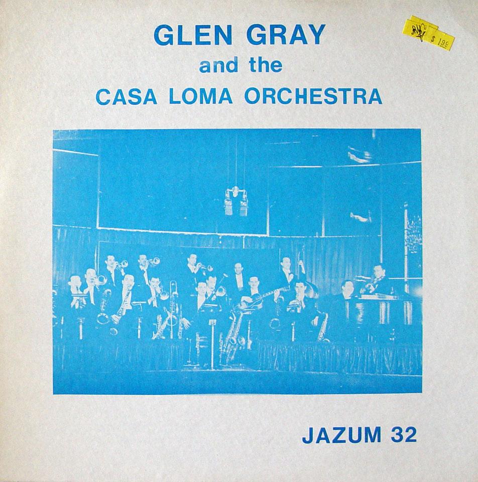 "Glen Gray and the Casa Loma Orchestra Vinyl 12"" (Used)"