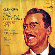 "Glen Gray and the Original Casa Loma Orchestra Vinyl 12"" (New)"