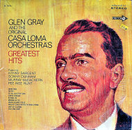 "Glen Gray and the Original Casa Loma Orchestra Vinyl 12"" (Used)"