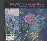 Glen Hall / Gil Evans CD