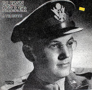 "Glenn Miller: A Tribute Vinyl 12"" (Used)"