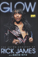 Glow: The Autobiography of Rick James Book
