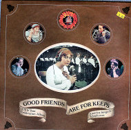 "Good Friends Are For Keeps Vinyl 12"" (Used)"