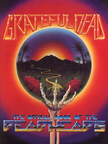 Grateful Dead - The Official Book of the Dead Heads