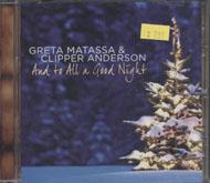 Greta Matassa & Clipper Anderson: And to All a Good Night CD
