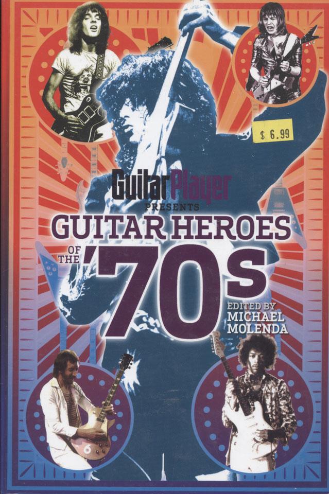 Guitar Heros of the 70's