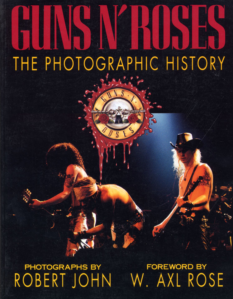 Guns N' Roses - The Photographic History