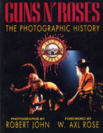 Guns N' Roses - The Photographic History Book