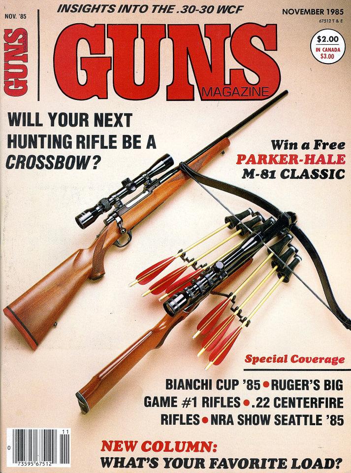 guns vol xxxi no 11 5 magazine nov 1 1985 at wolfgang s