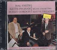 Hal Smith / Keith Ingham / Bobby Gordon CD