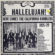 "Hallelujah! Here Comes The California Ramblers 1925-29 Vinyl 12"" (Used)"