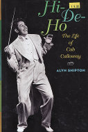 Hi-De-Ho: The LIfe of Cab Calloway Book