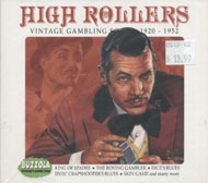HIgh Rollers: Vintage Gambling Songs 1920 - 1953 CD