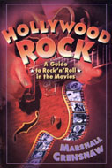 Hollywood Rock: A Guide to Rock 'n' Roll in the Movies Book