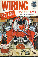 Hot Rod Technical Library: Wiring Systems Magazine