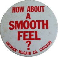 How About A Smooth Feel? Pin