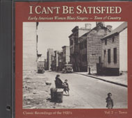 I Can't Be Satisfied CD