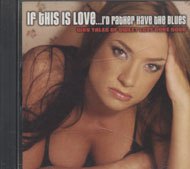 If This Is Love... I'd Rather Have The Blues CD