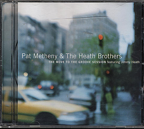 Pat Metheny & The Heath Brothers CD