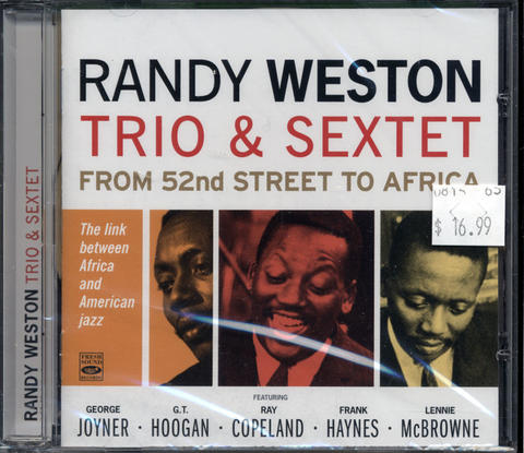 Randy Weston Trio & Sextet CD
