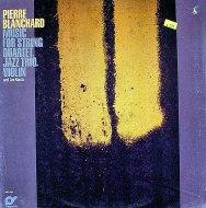 "Pierre Blanchard Vinyl 12"" (New)"