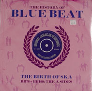 "The History of Blue Beat BB76-BB100: The A Sides Vinyl 12"" (New)"